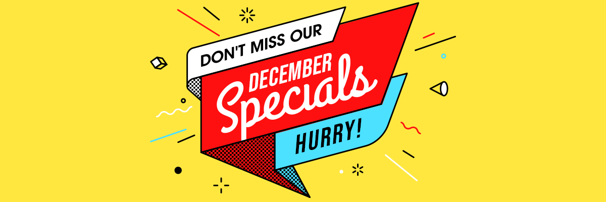 Awesome December Specials
